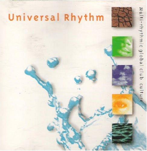 Universal Rhythm: Multi-Rhythmic Global Club Culture