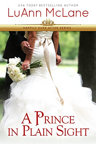 A Prince in Plain Sight (Happily Ever After Book 2)