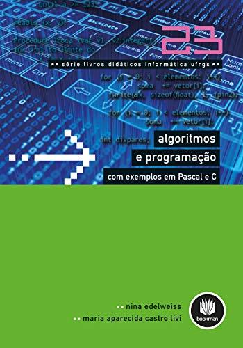 Algoritmos e Programação com Exemplos em Pascal e C: 23