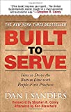 img - for Built to Serve: How to Drive the Bottom Line with People-First Practices book / textbook / text book