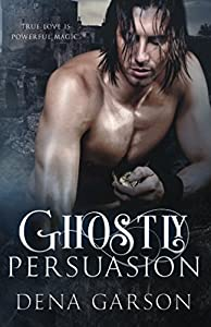 Ghostly Persuasion