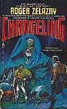 download ebook by roger zelazny - changeling (changeling saga, bk. 1) (1981-04-16) [mass market paperback] pdf epub