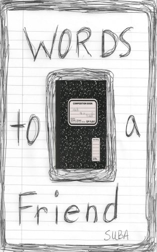 Words to a Friend (Process Poetry Series Book 1)