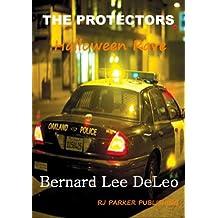 The Protectors: Halloween Rave (Short-story sequel) FREE (Vigilante Cops Book 2)