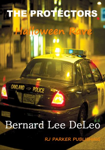 The Protectors: Halloween Rave (Short-story sequel) FREE (Vigilante Cops Book 2) ()