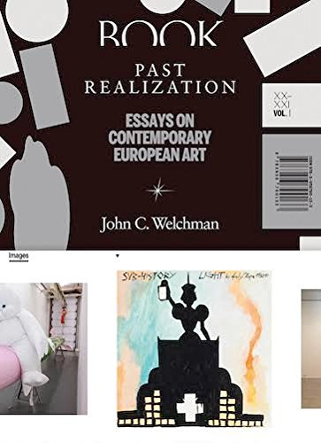 Download Past Realization: Essays on Contemporary European Art. XX - XXI, Vol. 1 pdf