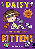 Daisy and the Trouble with Kittens, Kes Gray, 1862308349