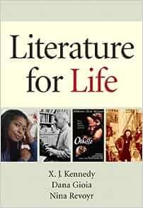 Literature For Life X J Kennedy Dana Gioia Nina