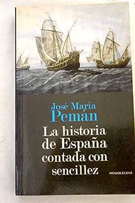 Historia de España contada con sencillez: Amazon.es: Pemán, José ...