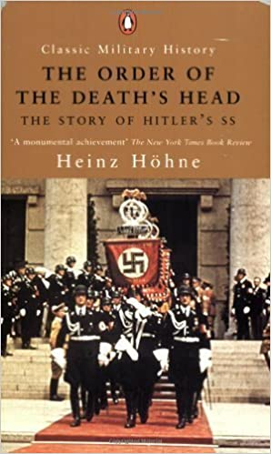 Book The Order of the Death's Head: The Story of Hitler's SS (Classic Military History) by Heinz Zollin H?hne Publ. as a Classic P Edition [Paperback(2001/9/1)]