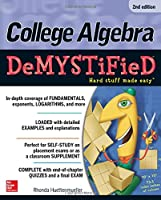 College Algebra DeMYSTiFieD, 2nd Edition Front Cover