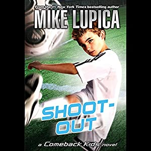 Shoot-Out: A Comeback Kids Novel Audiobook