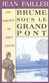 [Mary Lester] Brume sous le grand pont, Failler, Jean
