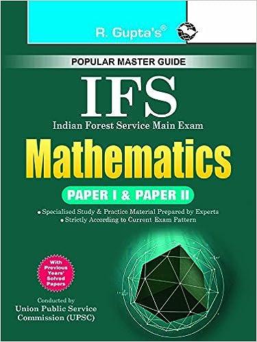 Buy UPSC-IFS Exam: Mathematics (Paper I & II) Main Examination Guide