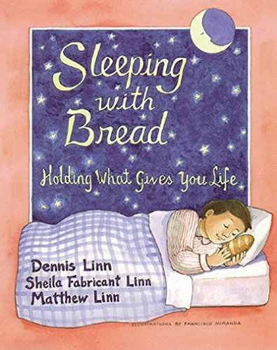 Top recommendation for sleeping with bread by dennis linn