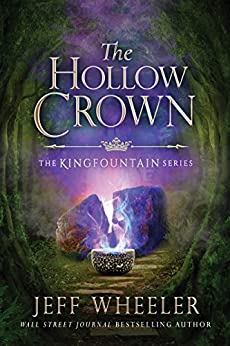 The Hollow Crown (The Kingfountain Series Book 4) by [Wheeler, Jeff]