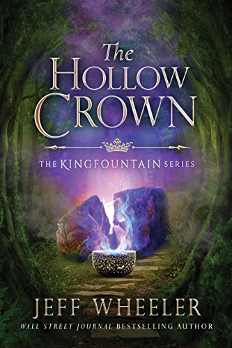 The Hollow Crown (The Kingfountain Series) by [Wheeler, Jeff]