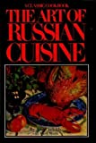 The Art of Russian Cuisine, Anne Volokh and Mavis Manus, 0026220903