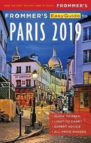 Frommer's EasyGuide to Paris 2019 (London Best Bars 2019)