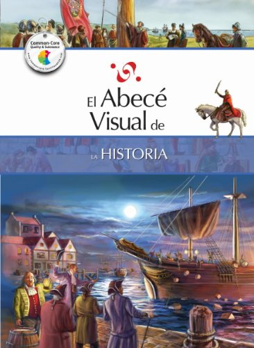 El Abece Visual de la Historia = The Illustrated Basics of History por Marcela Codda,Carlos Escudero