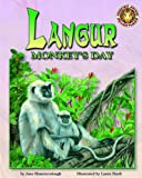 Langur Monkey's Day - An Amazing Animal Adventures Book (with poster) (Wild Reading Adventures!)