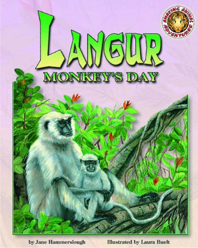 Langur Monkey's Day - An Amazing Animal Adventures Book (with poster) (Wild Reading Adventures!) by Soundprints Corp Audio