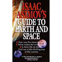 Isaac Asimov's Guide to Earth and Space (English Edition)