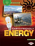 Earth-Friendly Energy, Ron Fridell, 1580138527