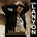 Fatal Shadows: The Adrien English Mysteries Audiobook by Josh Lanyon Narrated by Chris Patton