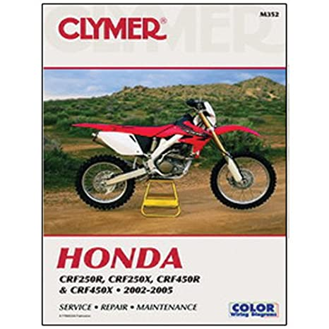 amazon com clymer repair manual for honda crf 250r x 450r x 02 05 rh amazon com Honda TRX 250 X Carburetor 2007 2005 honda crf250r service manual