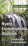 Hydro-Environmental Analysis, James L. Martin, 1482206072