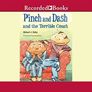 Pinch and Dash and the Terrible Couch Audiobook