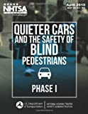Quieter Cars and the Safety of Blind Pedestrians: Phase I, Lisandra Garay-Vega and Aaron Hastings, 1495241238