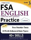 Florida Standards Assessments Prep: Grade 3 English Language Arts Literacy (ELA) Practice Workbook and Full-length Online Assessments: FSA Study Guide