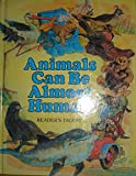 Animals Can Be Almost Human