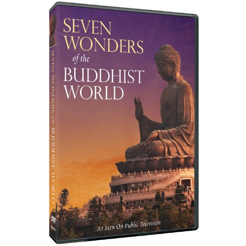 Seven Wonders Of The Buddhist World (Show The Seven Wonders Of The World)