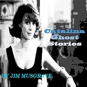 Catalina Ghost Stories Audiobook