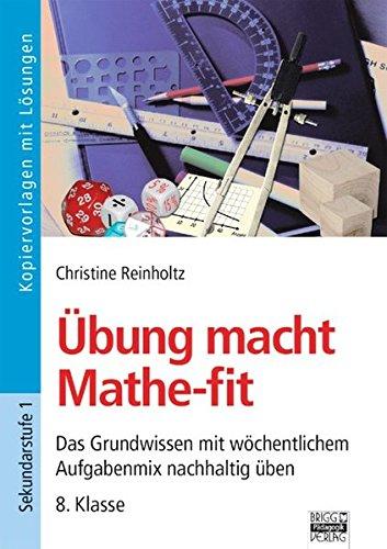 Übung macht Mathe-fit: 8. Klasse - Kopiervorlagen mit Lösungen ...
