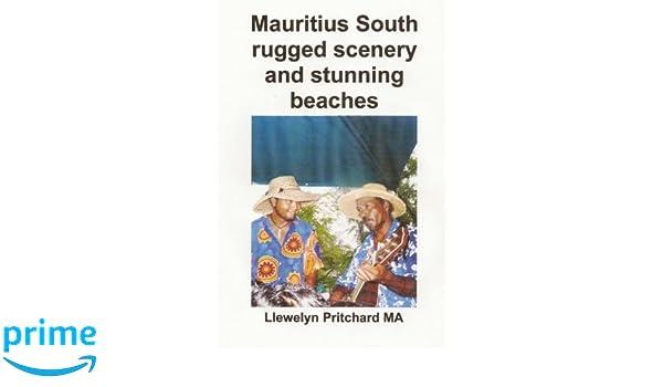 Mauritius South rugged scenery and stunning beaches: Un Recuerdo Coleccion de fotografias en color con subtitulos (Foto Albumes) (Volume 9) (Spanish ...