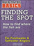 Fishing: Finding the Spot