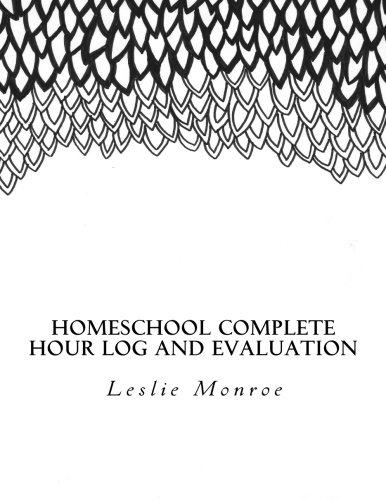 Homeschool Complete Mom Journal: For Missouri Moms to Plan and Document Law Requirements (Evaluations and Hours Log)