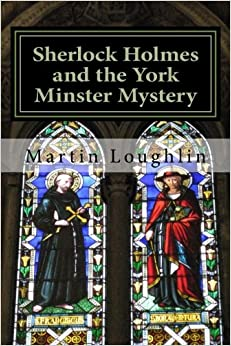 Sherlock Holmes and the York Minster Mystery: Volume 3