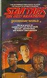 Doomsday World (Star Trek Next Generation, No. 12)