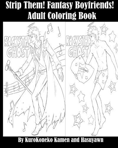 Download Adult Coloring Book: Strip Them! Fantasy Boyfriends! pdf epub