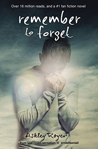 Amazon com: Remember to Forget: from Wattpad sensation @_