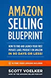 Amazon Selling Blueprint - How to Find and Launch
