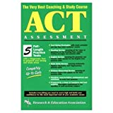 img - for ACT Assessment (REA) - The Very Best Coaching & Study Course (SAT PSAT ACT (College Admission) Prep) book / textbook / text book