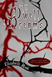 To Dwell in Dreams (Once Upon a Reality Book 2)