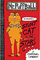Mr. Puffball: Stunt Cat to the Stars Hardcover