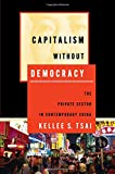 img - for Capitalism without Democracy: The Private Sector in Contemporary China book / textbook / text book